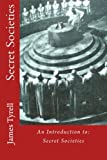 img - for Secret Societies: An Introduction to: Secret Societies book / textbook / text book