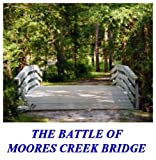 img - for The Battle of Moores Creek Bridge book / textbook / text book