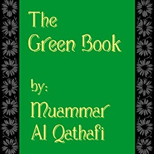 The Green Book | [Muammar Al Qathafi]