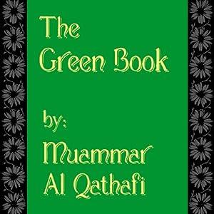 The Green Book | [Muammar Al Qathafi]
