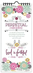 God is Faithful Perpetual Birthday & Anniversary Calendar, Annual Remeinder Calendar with Scripture by Emily Burger