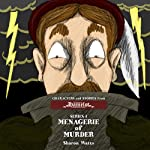 Kingdom of Hamelot Series I: Menagerie of Murder (       UNABRIDGED) by Sharon Watts Narrated by Greg Scheiderer, Joan Coombs