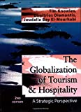 img - for The Globalization of Tourism & Hospitality (Tourism, Hospitality and Leisure) book / textbook / text book