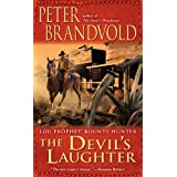The Devil's Laughter (Lou Prophet, Bounty Hunter) ~ Peter Brandvold