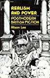 Realism and Power: Postmodern British Fiction