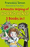 Francesca Simon A Monster Helping of Horrid Henry