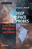 img - for Deep Space Probes: To the Outer Solar System and Beyond (Springer Praxis Books) book / textbook / text book