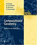 img - for Computational Geometry: Algorithms and Applications 1st edition by Berg, Mark de, Kreveld, Marc van, Overmars, Mark, Schwarzkop (1997) Hardcover book / textbook / text book