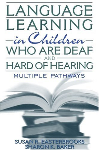 Language Learning in Children Who Are Deaf and Hard of...