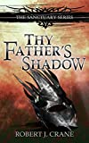 Thy Father's Shadow: The Sanctuary Series, Book 4.5