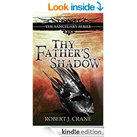 Thy Father's Shadow: The Sanctuary Series, Volume 4.5