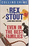 In the Best Families (0006176194) by Stout, Rex
