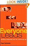 Everyone Leads: Building Leadership from the Community Up