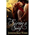 The Siren's Song | Jennifer Bray-Weber