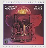 By All Means by Alphonse Mouzon (1993-06-01)