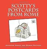 Scotty's Postcards from Rome (0578105489) by Drake, Jennifer