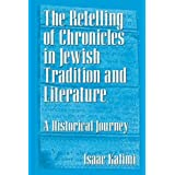 Retelling of Chronicles of Jewish Heritage: A Historical Journeyby Issac Kalimi