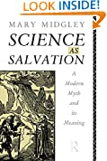 Science as Salvation: A Modern Myth and its Meaning