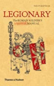Amazon.com: Legionary: The Roman Soldier's (Unofficial) Manual (Unofficial Manuals) (9780500251515): Philip Matyszak: Books