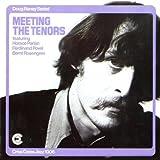echange, troc Doug Raney - Meeting the Tenors