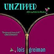 Unzipped: Chrissy McMullen, Book 1 | Lois Greiman
