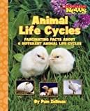 img - for Animal Life Cycles (Scholastic News Nonfiction Readers: Animal Life Cycles) book / textbook / text book