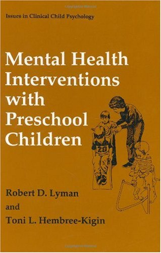 Mental Health Interventions With Preschool Children (Issues In Clinical Child Psychology) front-853722
