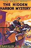 Franklin W. Dixon The Hidden Harbor Mystery (Hardy Boys)