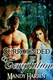 Surrounded By Temptation  (Woods Family Book 3) (Woods Family Series) (English Edition)