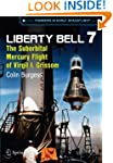 Liberty Bell 7: The Suborbital Mercur...