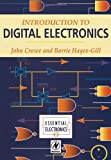 Introduction to Digital Electronics (Essential Electronics Series)