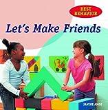 Let's Make Friends (Best Behavior) (1607544997) by Amos, Janine