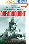 Dreadnought: The Ship that Changed th...