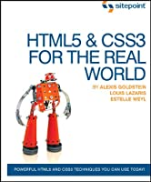 HTML5 and CSS3 For The Real World Front Cover