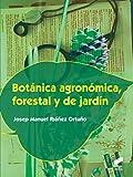Botánica agronómica, forestal y de jardín compila las bases del conocimiento botánico necesarias para poder empezar a caminar por los tres grandes mundos de la biodiversidad botánica: la agricultura, la vegetación natural y la jardinería. Estos tres ...
