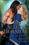My Seductive Highlander: A Highland H...