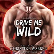 Drive Me Wild: The Others Series | Christine Warren