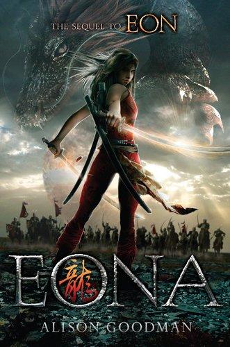 Eona: The Last Dragoneye by Alison Goodman