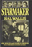 Starmaker: The Autobiography of Hal Wallis (0026231700) by Wallis, Hal B.