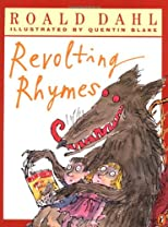 Roald Dahl&#39;s Revolting Rhymes