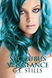 img - for Succubus Vengeance book / textbook / text book