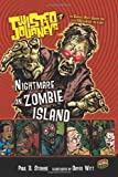 Nightmare on Zombie Island (Twisted Journeys)