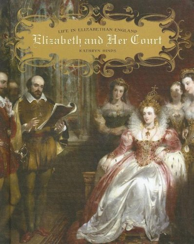 Elizabeth and her Court