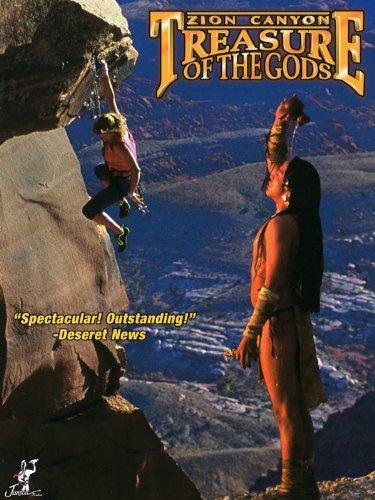 Zion Canyon: Treasure of the Gods