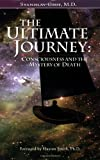 The Ultimate Journey: Consciousness and the Mystery of Death (0966001990) by Stanislav Grof