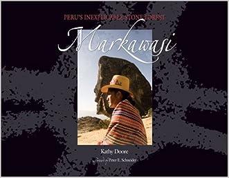 Markawasi: Peru's Inexplicable Stone Forest
