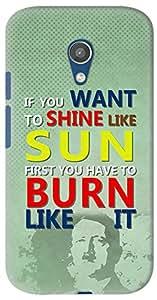Kasemantra Shine Like Sun Case For Motorola Moto G2