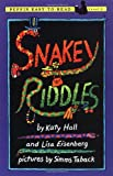 Snakey Riddles (0140371419) by Hall, Katy / Eisenberg, Lisa / Taback, Simms (Illustrator)