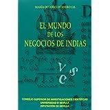 El mundo de los negocios de Indias (Americana)