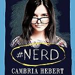 #Nerd: Hashtag, Book 1 | Cambria Hebert